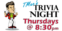 Trivia Night with TMac! Every Thursday at Marty's Grill